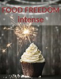 food.freedom.intense