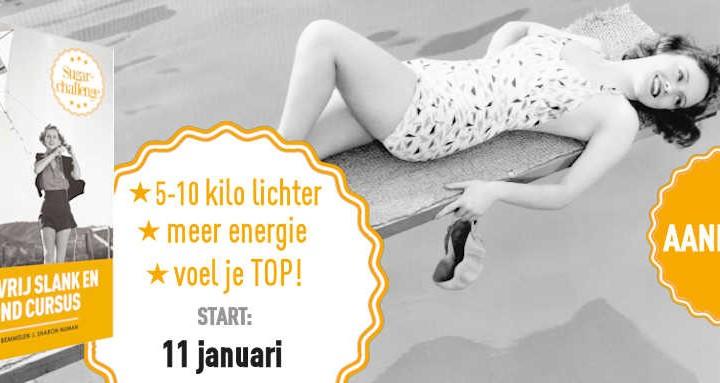 11 Januari start Suikervrij Slank en Gezond! Doe je mee?
